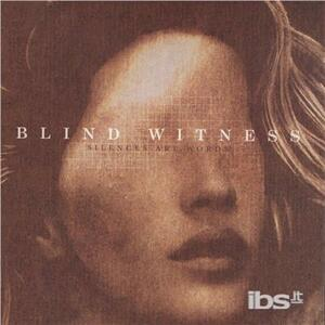 Silences Are Words - CD Audio di Blind Witness