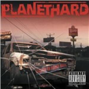 Crashed on Planet Hard - CD Audio di Planethard