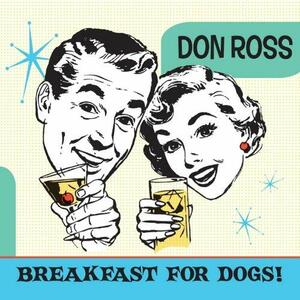 Breakfast for Dogs - CD Audio di Don Ross