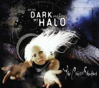 As the Dark Against My Halo - CD Audio di Cruxshadows