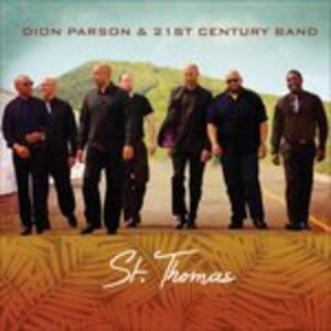 St. Thomas - CD Audio di Dion Parson,21st Century Band
