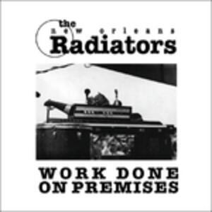 Work Done on Premises - CD Audio di Radiators