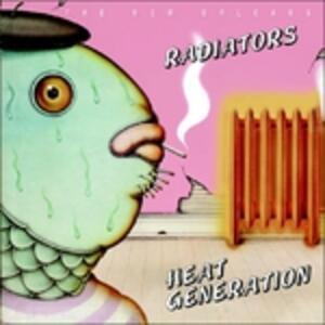 Heat Generation - CD Audio di Radiators