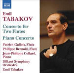 Concerto per due flauti - Concerto per pianoforte - CD Audio di Emil Tabakov