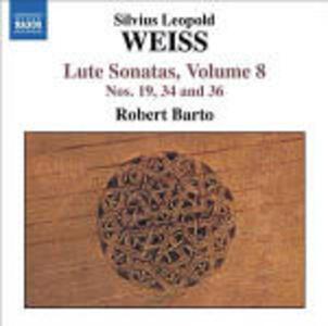 Sonate per liuto vol.8 - CD Audio di Sylvius Leopold Weiss,Robert Barto