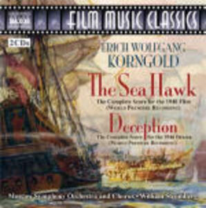 The Sea Hawk - Deception (Colonna Sonora) - CD Audio di Erich Wolfgang Korngold,William T. Stromberg,Moscow Symphony Orchestra