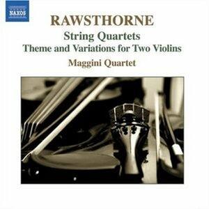 Quartetti per archi n.1, n.2, n.3 - Tema e variazioni - CD Audio di Maggini Quartet,Alan Rawsthorne