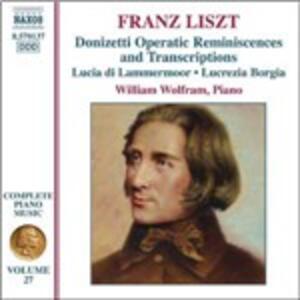 Opere per pianoforte vol.27 - CD Audio di Franz Liszt,William Wolfram