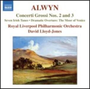 Concerti grossi n.2, n.3 - Seven Irish Tunes - CD Audio di Royal Liverpool Philharmonic Orchestra,William Alwyn,David Lloyd-Jones