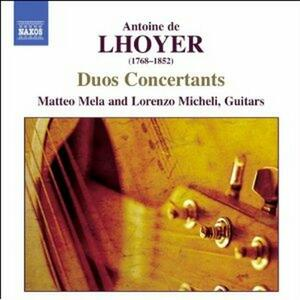 Duo Concertanti op.31, op.34 - CD Audio di Antoine de Lhoyer