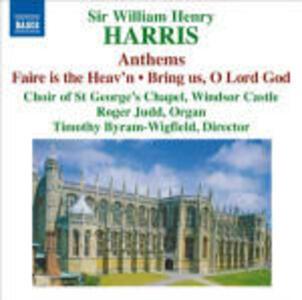 Anthems. Musica corale - CD Audio di William Henry Harris