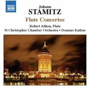 Concerti per flauto - CD Audio di Johann Stamitz,Robert Aitken