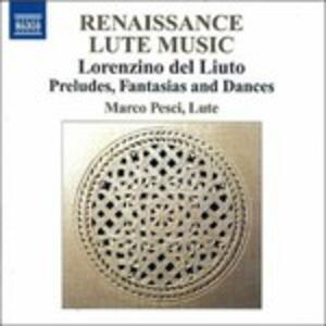 Preludi, Fantasie e Danze - CD Audio di Lorenzino Del Liuto