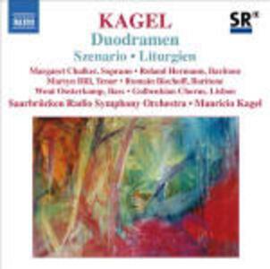 Szenario - Duodramen - Liturgien - CD Audio di Mauricio Kagel