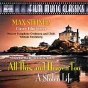 All This, and Heaven Too - a Stolen Life (Colonna Sonora) - CD Audio di William T. Stromberg,Moscow Symphony Orchestra,Max Steiner