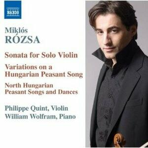 Musica per violino e pianoforte - CD Audio di Miklos Rozsa,William Wolfram,Philippe Quint