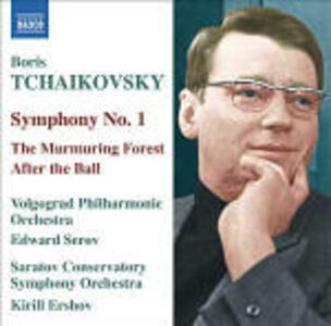 Sinfonia n.1 - The Murmuring Forest - Suite - After the Ball Suite - CD Audio di Boris Alexandrovich Tchaikovsky
