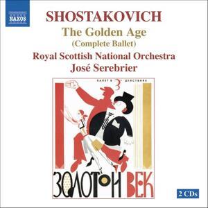 L'Età dell'Oro - CD Audio di Dmitri Shostakovich,José Serebrier,Royal Scottish National Orchestra