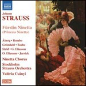 La principessa Ninetta - CD Audio di Johann Strauss