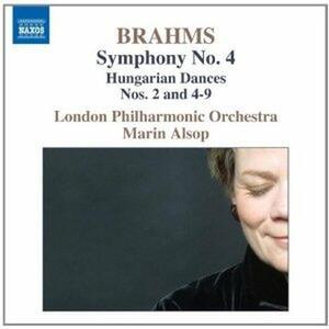 Sinfonia n.4 - Danze Ungheresi n.2, n.4, n.5, n.6, n.7, n.8, n.9 - CD Audio di Johannes Brahms,London Philharmonic Orchestra,Marin Alsop