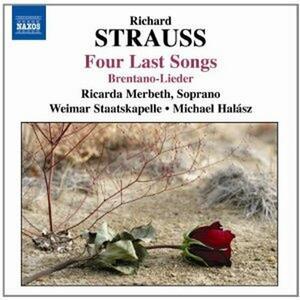 Vier Letzte Lieder - Brentano Lieder - CD Audio di Richard Strauss,Michael Halasz,Staatskapelle Weimar,Ricarda Merbeth