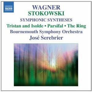 Sintesi sinfoniche su musiche di Wagner - CD Audio di Leopold Stokowski,Bournemouth Symphony Orchestra,José Serebrier