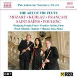 The Art of the Flute - CD Audio di Wolfgang Amadeus Mozart,Francis Poulenc,Camille Saint-Saëns,Jean Françaix,Friedrich Kuhlau