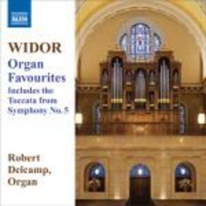 Organ Favourites - CD Audio di Charles-Marie Widor,Robert Delcamp