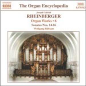 Musica per organo vol.6 - CD Audio di Wolfgang Rübsam,Joseph Gabriel Rheinberger