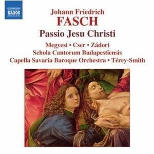 Passio Jesu Christi - CD Audio di Johann Friedrich Fasch