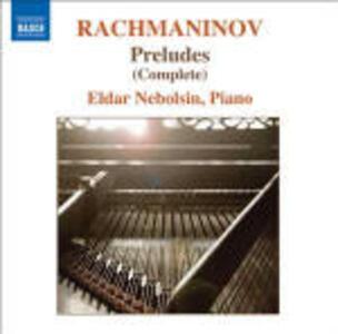 Preludi per pianoforte - CD Audio di Sergej Vasilevich Rachmaninov,Eldar Nebolsin