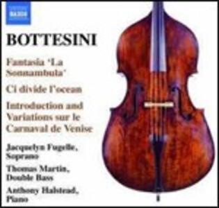 Fantasia - Ci divide l'ocean - Introduzione e variazioni sul carnevale di Venezia - CD Audio di Giovanni Bottesini,Anthony Halstead,Thomas Martin,Jacquely Fugelle