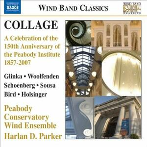 Collage: A Celebration of the 150th Anniversary of the Peabody Institute 1857-2007 - CD Audio