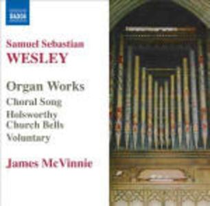 Opere per organo - CD Audio di Samuel Sebastian Wesley