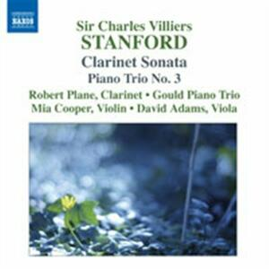 Sonata per clarinetto op.129 - Trio con pianoforte n.3 - CD Audio di Sir Charles Villiers Stanford