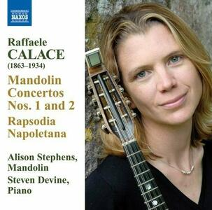 Concerti per mandolino n.1, n.2 - Rapsodia napoletana - CD Audio di Raffaele Calace