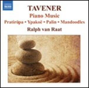 Opere per pianoforte - CD Audio di John Tavener
