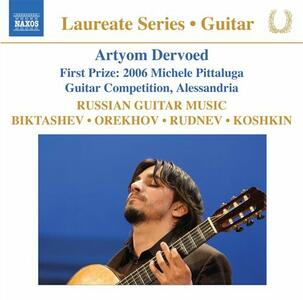 Guitar Recital. Musiche di autori russi - CD Audio di Artyom Dervoed