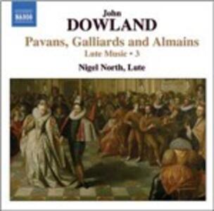Opere per liuto vol.3 - CD Audio di John Dowland,Nigel North