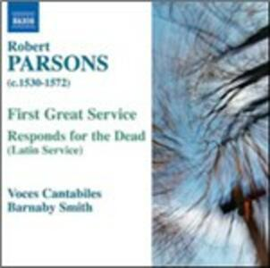 First Great Service - Responds for the Dead - CD Audio di Robert Parsons