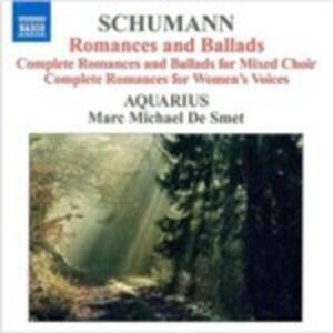 Romances & Ballads - CD Audio di Robert Schumann