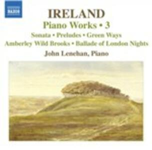 Musica per pianoforte vol.3 - CD Audio di John Ireland