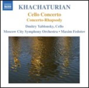 Concerto per violoncello - Concerto-rapsodia - CD Audio di Aram Khachaturian,Dmitri Yablonsky