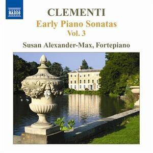 Early Piano Sonatas vol.3 - CD Audio di Muzio Clementi