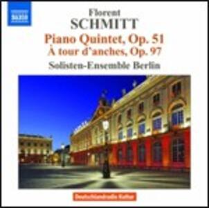 Quintetto con pianoforte op.51 - A tour danches op.97 - CD Audio di Florent Schmitt