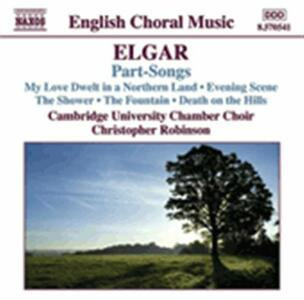 Part-Songs. Musica corale - CD Audio di Edward Elgar