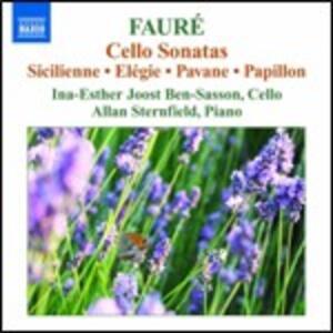 Sonate per violoncello - Sicilienne - Elegie - Pavane - Papillon - CD Audio di Gabriel Fauré
