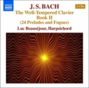 Il clavicembalo ben temperato vol.2 (Das Wohltemperierte Clavier teil 2) - CD Audio di Johann Sebastian Bach,Luc Beauséjour