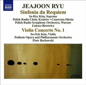 Sinfonia da Requiem - Concerto per violino n.1 - CD Audio di Jeajoon Ryu,Piotr Borkowski