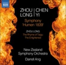 Sinfonia Humen 1839 - CD Audio di Zhou Long,Chen Yi